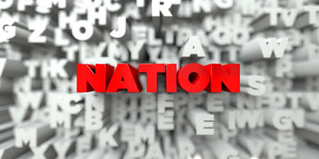 royalty: NATION -  Red text on typography background - 3D rendered royalty free stock image. This image can be used for an online website banner ad or a print postcard. Stock Photo