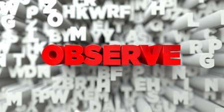 OBSERVE -  Red text on typography background - 3D rendered royalty free stock image. This image can be used for an online website banner ad or a print postcard. Stok Fotoğraf
