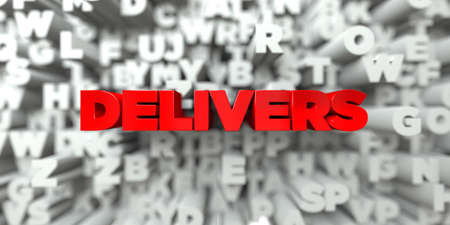 delivers: DELIVERS -  Red text on typography background - 3D rendered royalty free stock image. This image can be used for an online website banner ad or a print postcard.