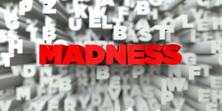 madness: MADNESS -  Red text on typography background - 3D rendered royalty free stock image. This image can be used for an online website banner ad or a print postcard.