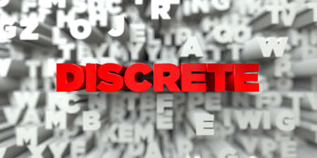 discrete: DISCRETE -  Red text on typography background - 3D rendered royalty free stock image. This image can be used for an online website banner ad or a print postcard.