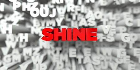 royalty: SHINE -  Red text on typography background - 3D rendered royalty free stock image. This image can be used for an online website banner ad or a print postcard. Stock Photo
