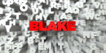free stock: BLAKE -  Red text on typography background - 3D rendered royalty free stock image. This image can be used for an online website banner ad or a print postcard.