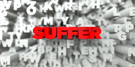single word: SUFFER -  Red text on typography background - 3D rendered royalty free stock image. This image can be used for an online website banner ad or a print postcard.