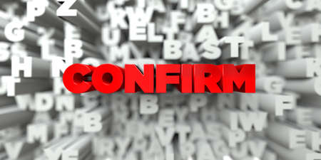free stock: CONFIRM -  Red text on typography background - 3D rendered royalty free stock image. This image can be used for an online website banner ad or a print postcard.