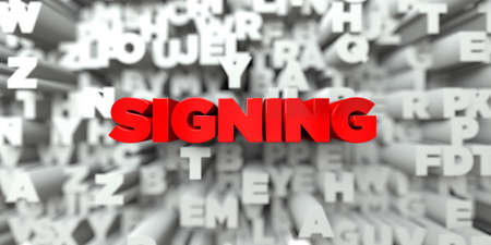 sentence typescript: SIGNING -  Red text on typography background - 3D rendered royalty free stock image. This image can be used for an online website banner ad or a print postcard.