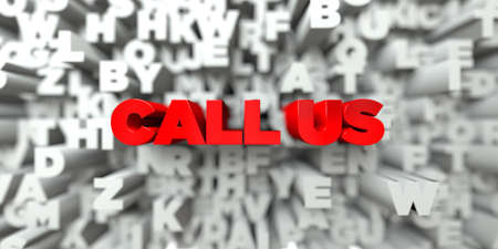 call us: CALL US -  Red text on typography background - 3D rendered royalty free stock image. This image can be used for an online website banner ad or a print postcard. Stock Photo