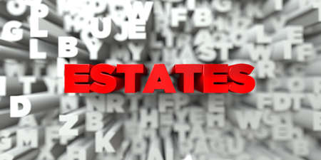 free stock: ESTATES -  Red text on typography background - 3D rendered royalty free stock image. This image can be used for an online website banner ad or a print postcard. Stock Photo