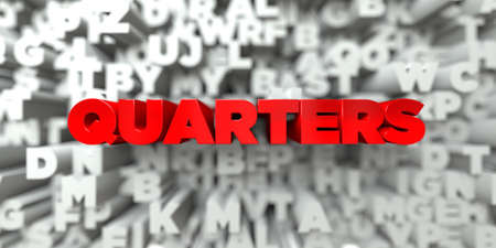 quarters: QUARTERS -  Red text on typography background - 3D rendered royalty free stock image. This image can be used for an online website banner ad or a print postcard.