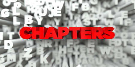 CHAPTERS -  Red text on typography background - 3D rendered royalty free stock image. This image can be used for an online website banner ad or a print postcard. Stock Photo