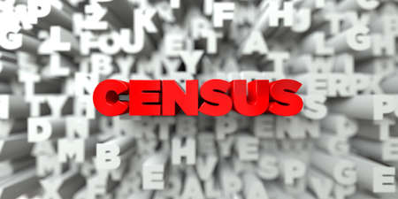 free stock: CENSUS -  Red text on typography background - 3D rendered royalty free stock image. This image can be used for an online website banner ad or a print postcard. Stock Photo
