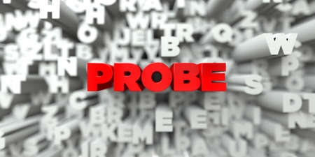 PROBE -  Red text on typography background - 3D rendered royalty free stock image. This image can be used for an online website banner ad or a print postcard. Stock Photo