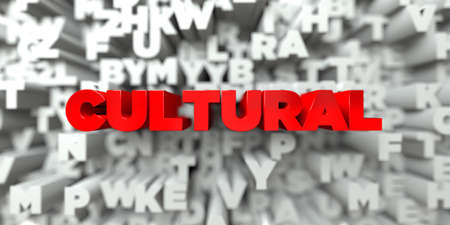 cultural: CULTURAL -  Red text on typography background - 3D rendered royalty free stock image. This image can be used for an online website banner ad or a print postcard. Stock Photo