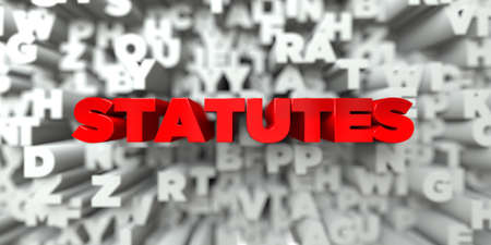 STATUTES -  Red text on typography background - 3D rendered royalty free stock image. This image can be used for an online website banner ad or a print postcard. Stock Photo
