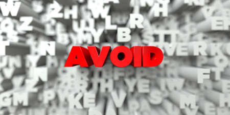 AVOID -  Red text on typography background - 3D rendered royalty free stock image. This image can be used for an online website banner ad or a print postcard. Stock Photo