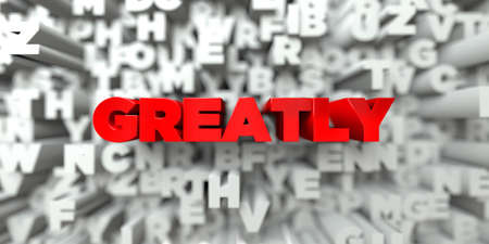 greatly: GREATLY -  Red text on typography background - 3D rendered royalty free stock image. This image can be used for an online website banner ad or a print postcard.