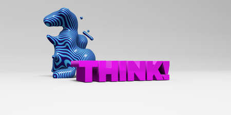 THINK! -  color type on white studiobackground with design element - 3D rendered royalty free stock picture. This image can be used for an online website banner ad or a print postcard.