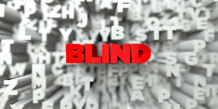 BLIND -  Red text on typography background - 3D rendered royalty free stock image. This image can be used for an online website banner ad or a print postcard.