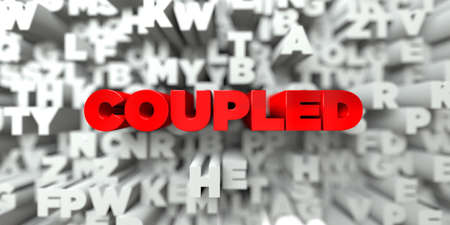 COUPLED -  Red text on typography background - 3D rendered royalty free stock image. This image can be used for an online website banner ad or a print postcard.