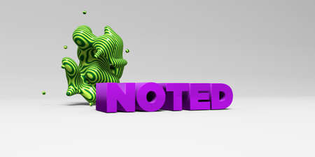 NOTED -  color type on white studiobackground with design element - 3D rendered royalty free stock picture. This image can be used for an online website banner ad or a print postcard.