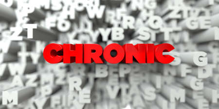 stock image: CHRONIC -  Red text on typography background - 3D rendered royalty free stock image. This image can be used for an online website banner ad or a print postcard. Stock Photo