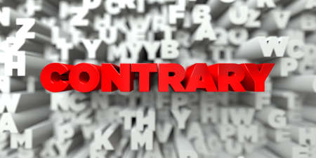 contrary: CONTRARY -  Red text on typography background - 3D rendered royalty free stock image. This image can be used for an online website banner ad or a print postcard.