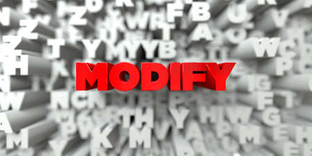 modificar: MODIFY -  Red text on typography background - 3D rendered royalty free stock image. This image can be used for an online website banner ad or a print postcard. Foto de archivo
