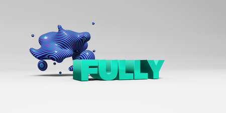 fully: FULLY -  color type on white studiobackground with design element - 3D rendered royalty free stock picture. This image can be used for an online website banner ad or a print postcard. Stock Photo