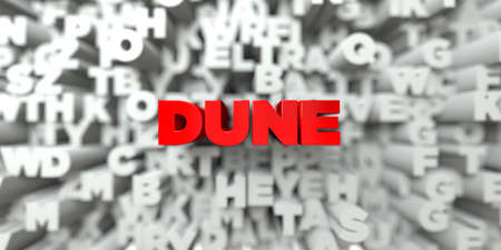 DUNE -  Red text on typography background - 3D rendered royalty free stock image. This image can be used for an online website banner ad or a print postcard.