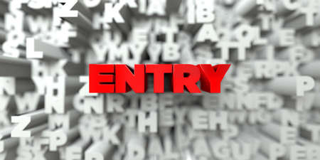 single entry: ENTRY -  Red text on typography background - 3D rendered royalty free stock image. This image can be used for an online website banner ad or a print postcard.