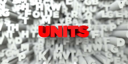 units: UNITS -  Red text on typography background - 3D rendered royalty free stock image. This image can be used for an online website banner ad or a print postcard. Stock Photo