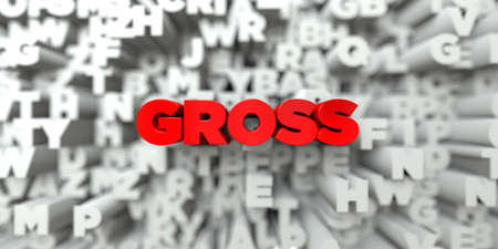 GROSS -  Red text on typography background - 3D rendered royalty free stock image. This image can be used for an online website banner ad or a print postcard.