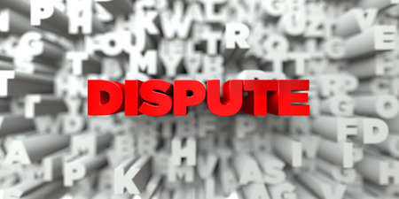 DISPUTE -  Red text on typography background - 3D rendered royalty free stock image. This image can be used for an online website banner ad or a print postcard. Imagens