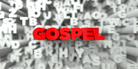 gospel: GOSPEL -  Red text on typography background - 3D rendered royalty free stock image. This image can be used for an online website banner ad or a print postcard. Stock Photo