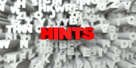 hints: HINTS -  Red text on typography background - 3D rendered royalty free stock image. This image can be used for an online website banner ad or a print postcard.