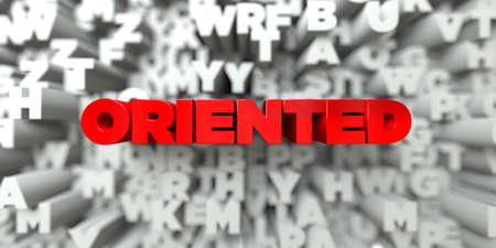 oriented: ORIENTED -  Red text on typography background - 3D rendered royalty free stock image. This image can be used for an online website banner ad or a print postcard.
