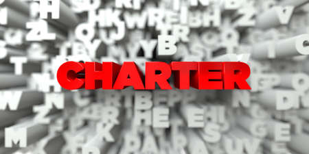 charter: CHARTER -  Red text on typography background - 3D rendered royalty free stock image. This image can be used for an online website banner ad or a print postcard.