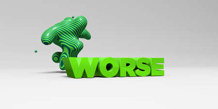 worse: WORSE -  color type on white studiobackground with design element - 3D rendered royalty free stock picture. This image can be used for an online website banner ad or a print postcard.