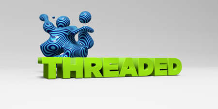 threaded: THREADED -  color type on white studiobackground with design element - 3D rendered royalty free stock picture. This image can be used for an online website banner ad or a print postcard. Stock Photo