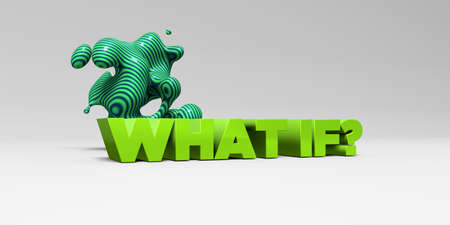 what if: WHAT IF? -  color type on white studiobackground with design element - 3D rendered royalty free stock picture. This image can be used for an online website banner ad or a print postcard. Stock Photo