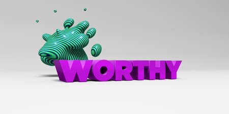worthy: WORTHY -  color type on white studiobackground with design element - 3D rendered royalty free stock picture. This image can be used for an online website banner ad or a print postcard.
