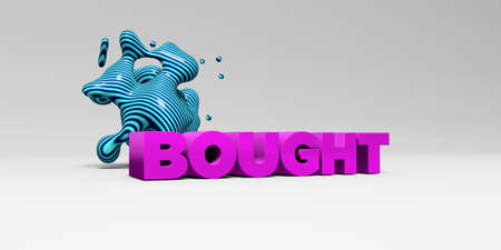 bought: BOUGHT -  color type on white studiobackground with design element - 3D rendered royalty free stock picture. This image can be used for an online website banner ad or a print postcard.