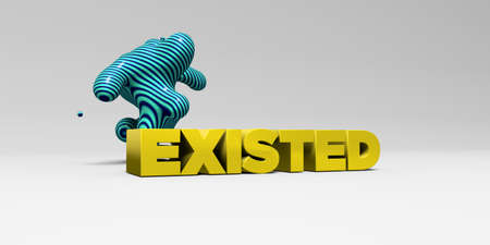 existed: EXISTED -  color type on white studiobackground with design element - 3D rendered royalty free stock picture. This image can be used for an online website banner ad or a print postcard. Stock Photo