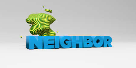 neighbor: NEIGHBOR -  color type on white studiobackground with design element - 3D rendered royalty free stock picture. This image can be used for an online website banner ad or a print postcard.