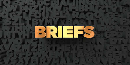 briefs: Briefs - Gold text on black background - 3D rendered royalty free stock picture. This image can be used for an online website banner ad or a print postcard. Stock Photo