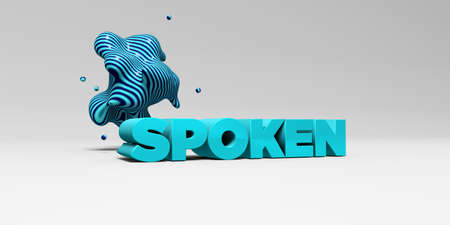 spoken: SPOKEN -  color type on white studiobackground with design element - 3D rendered royalty free stock picture. This image can be used for an online website banner ad or a print postcard.