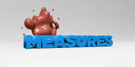 measures: MEASURES -  color type on white studiobackground with design element - 3D rendered royalty free stock picture. This image can be used for an online website banner ad or a print postcard.