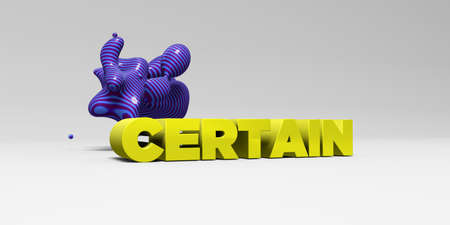 CERTAIN -  color type on white studiobackground with design element - 3D rendered royalty free stock picture. This image can be used for an online website banner ad or a print postcard.