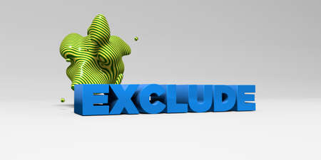 exclude: EXCLUDE -  color type on white studiobackground with design element - 3D rendered royalty free stock picture. This image can be used for an online website banner ad or a print postcard.