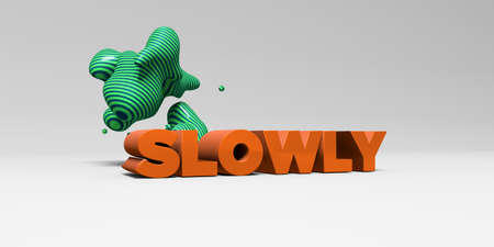 SLOWLY -  color type on white studiobackground with design element - 3D rendered royalty free stock picture. This image can be used for an online website banner ad or a print postcard.